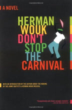 Load image into Gallery viewer, Don't Stop the Carnival: A Novel by Herman Wouk - Vintage Virgin Islands