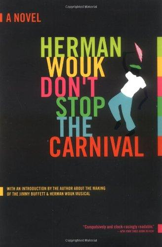 Don't Stop the Carnival: A Novel by Herman Wouk - Vintage Virgin Islands