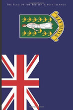 Load image into Gallery viewer, The Flag of the British Virgin Islands: A Journal (Virgin Islands History)