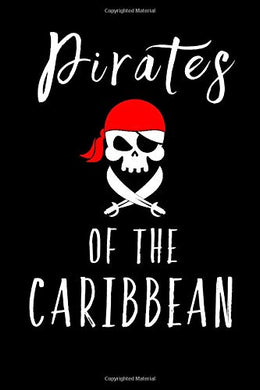 Pirates of the Caribbean: A Journal for Swashbuckling Notes