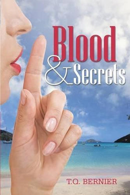 Blood & Secrets by T.Q. Bernier - Vintage Virgin Islands