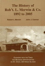 Load image into Gallery viewer, History of Rob't. L. Merwin & Co. 1892 to 2005 - Vintage Virgin Islands