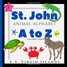 Load image into Gallery viewer, St. John Animal Alphabet: A Virgin Islands A to Z Coloring Book with Letter Practice Sheets | Fun Donkeys, Cute Crabs, Turtles, Jellyfish, Mongoose, Pelicans and More!
