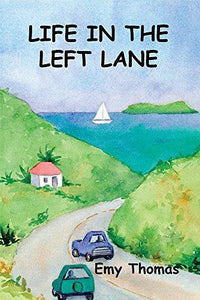 Life in the Left Lane by Emy Thomas - Vintage Virgin Islands