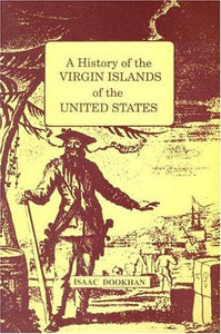 A History of the Virgin Islands of the United States - Vintage Virgin Islands