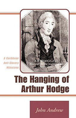 The Hanging of Arthur Hodge by John Andrew - Vintage Virgin Islands