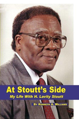 At Stoutt's Side : My Life with H. Lavity Stoutt - Vintage Virgin Islands