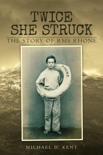 Twice She Struck: The Story of RMS Rhone - Vintage Virgin Islands