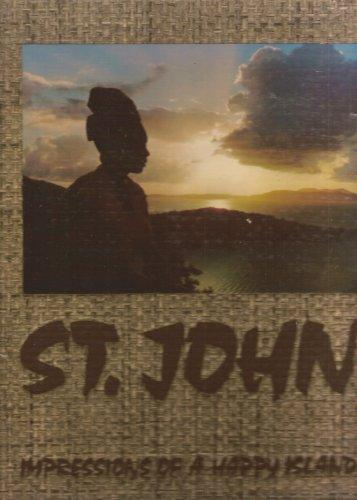 St. John: Impressions of a Happy Island - Vintage Virgin Islands