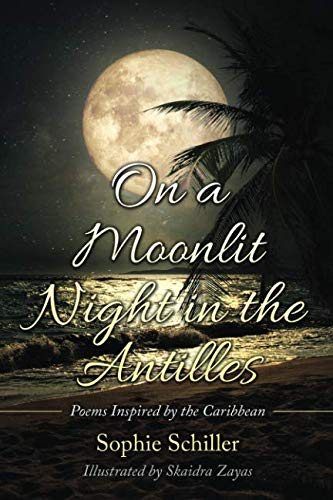 On a Moonlit Night in the Antilles: Poems Inspired by the Caribbean - Vintage Virgin Islands
