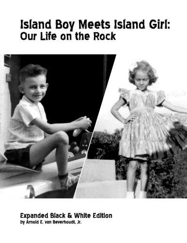 Island Boy Meets Island Girl: Our Life on the Rock by Arnold E. Van Beverhoudt - Vintage Virgin Islands
