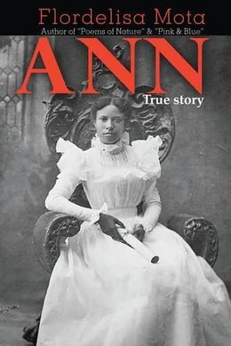 Ann True Story by Flordelisa Mota - Vintage Virgin Islands