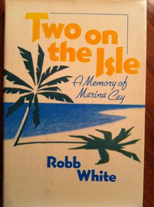 Two on the Isle: A Memory of Marina Cay - Vintage Virgin Islands