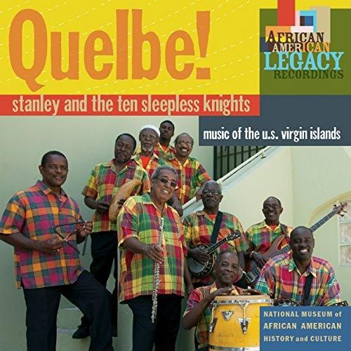 Quelbe! Music of the U.S. Virgin Islands - Vintage Virgin Islands
