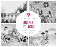 Load image into Gallery viewer, Vintage St. John: Discover St. John's History Through Seven Generations of Heartfelt Stories - Vintage Virgin Islands