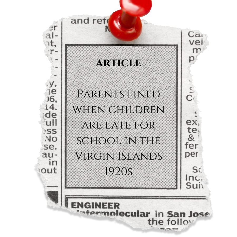 Article, Parents are Fined when Children are Late for School in the Virgin Islands, 1920s