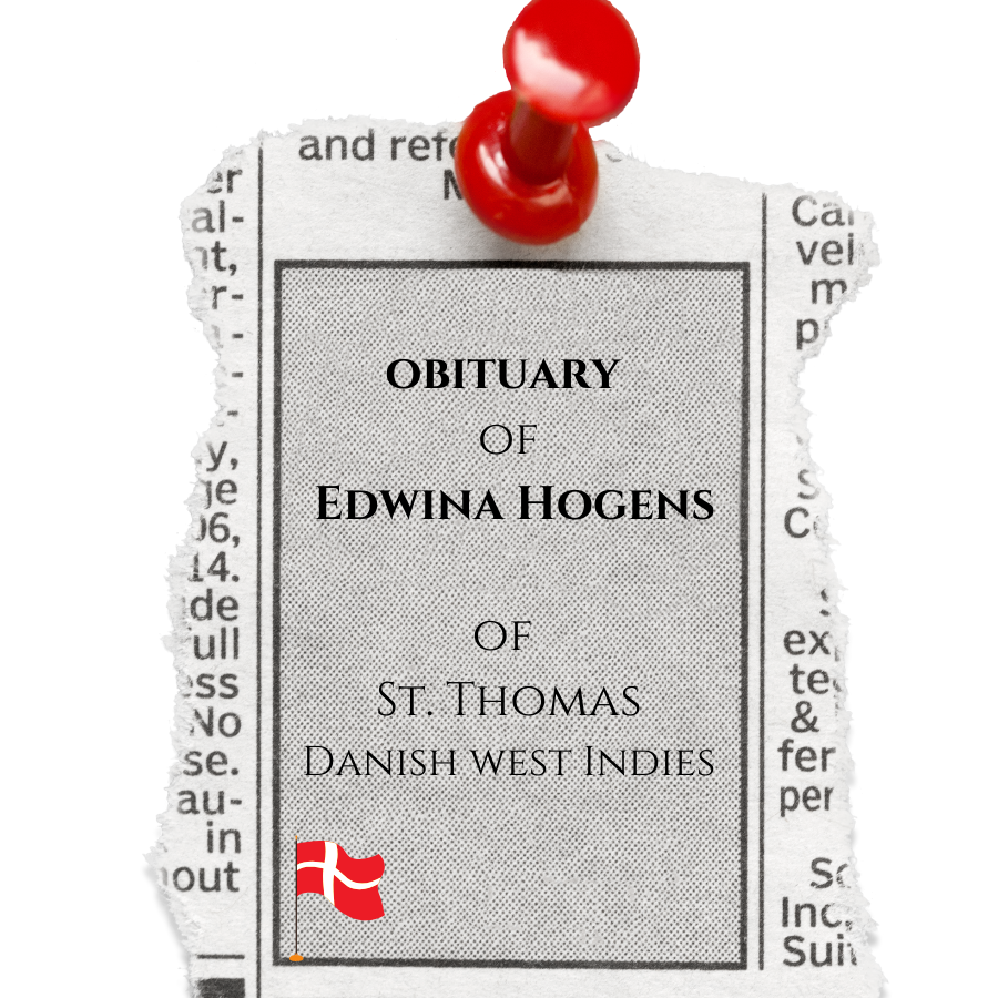 The Obituary of Edwina Hogens of St. Thomas, DWI