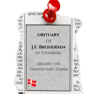 The Obituary of J.F. Brodersen of Steinberg aboard the Danish ship, Diana