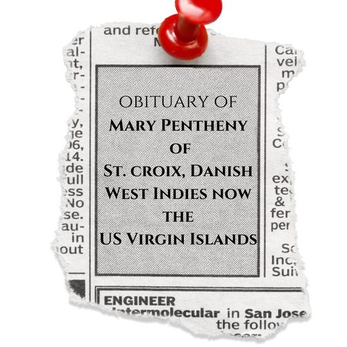 The Obituary of Mrs. Mary Pentheny of St. Croix, Danish West Indies