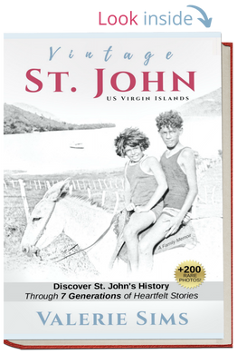 Vintage St. John Book, AN AUTOGRAPHED COPY. (Price includes shipping via media mail) - Vintage Virgin Islands