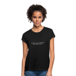 Feedback... Women's Relaxed Fit Tee (White Logo) - black