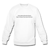 Future Jokes Crewneck Sweatshirt - white