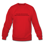 Future Jokes Crewneck Sweatshirt - red