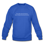 Future Jokes Crewneck Sweatshirt - royal blue