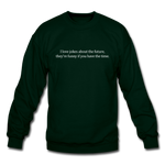 Future Jokes Crewneck Sweatshirt - forest green