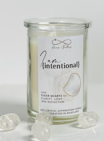 I Am Intentional | Clear Quartz Crystal Candle