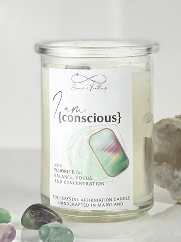 I Am Conscious | Fluorite Crystal Candle