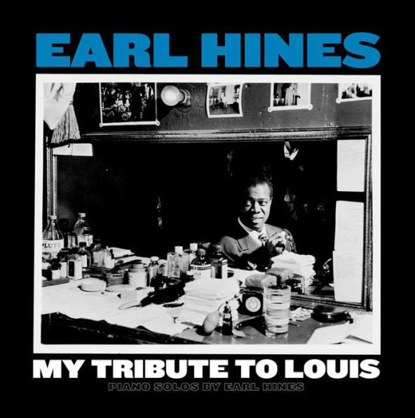 Earl Hines - My Tribute to Louis Piano Solos by Earl Hines Exclusive Limited Edition Red Vinyl