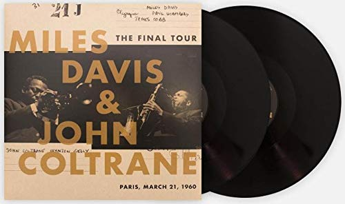 Miles Davis and John Coltrane - The Final Tour: Live in Paris, March 21, 1960 (Exclusive Club Edition 180g Vinyl)