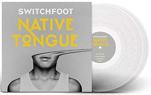 Native Tongue (Exclusive Limited Edition Ultra Clear 2XLP Vinyl #/500) [Vinyl] Switchfoot