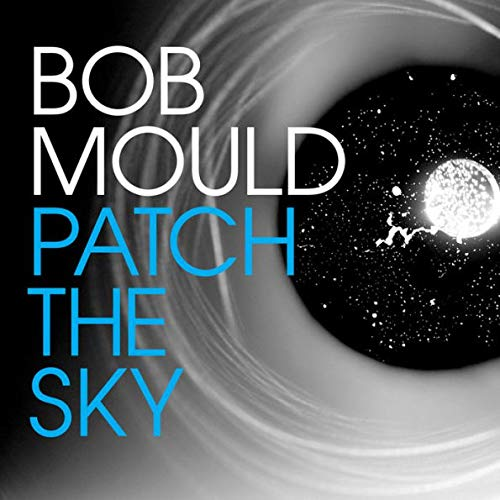 Bob Mould - Patch The Sky Exclusive Signed Poster Vinyl LP