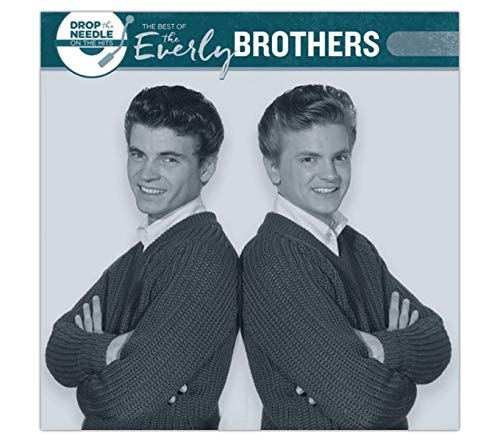 The Everly Brothers - Drop the Needle On the Hits Best of the Everly Brothers Exclusive Vinyl LP