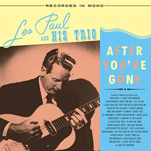 Les Paul & His Trio - After You've Gone 1944-1945 Yellow & Pink Exclusive Vinyl LP [Condition VG+NM]