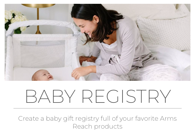 Now available - Arm's Reach Baby Registry
