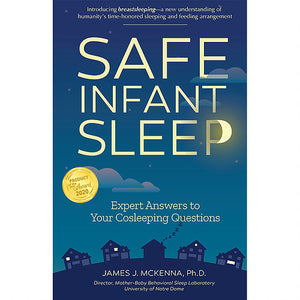 'Safe Infant Sleep' by Dr. James McKenna