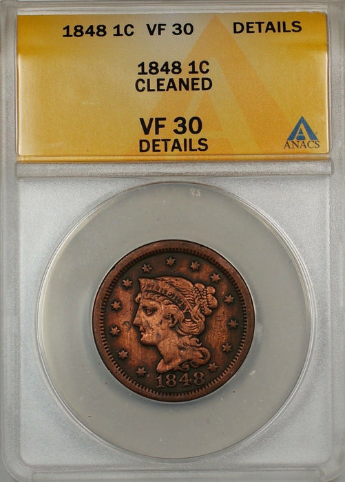 1848 Large Cent 1c Coin ANACS VF 30 Details Cleaned