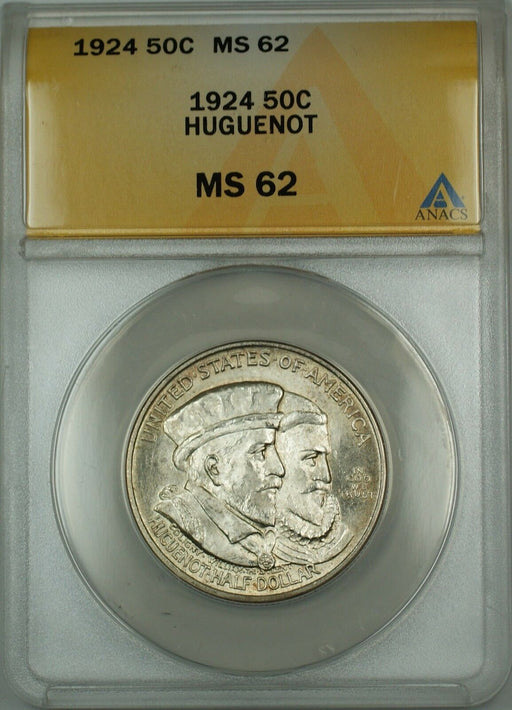 1924 Huguenot Commemorative Silver Half Dollar 50c ANACS MS-62 (Better Coin)