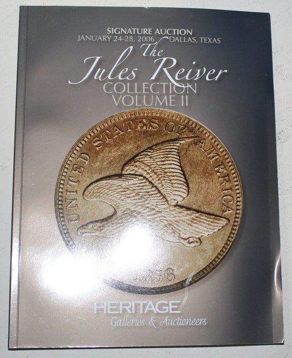 Jules Reiver Collection Vol 2 2006 Texas Heritage Signature Auction Catalog WW4R