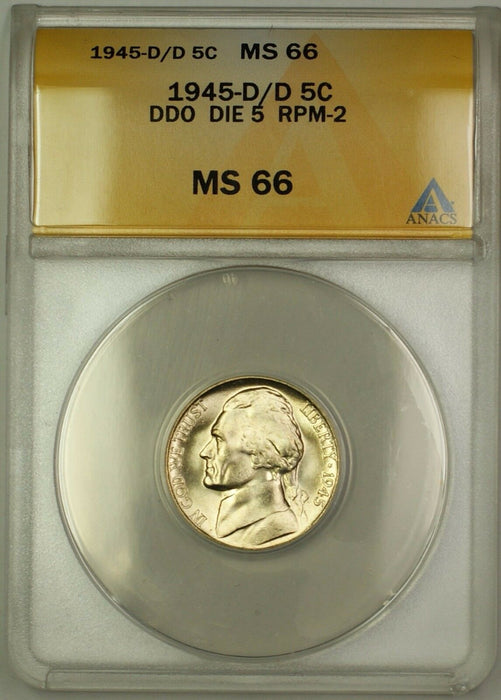 1945-D/D RPM-2 DDO DIE 5 Wartime Silver Jefferson Nickel 5c Coin ANACS MS-66 (H)