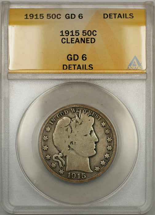 1915 Barber Half Dollar 50C ANACS GD-6 Details Cleaned (6A)
