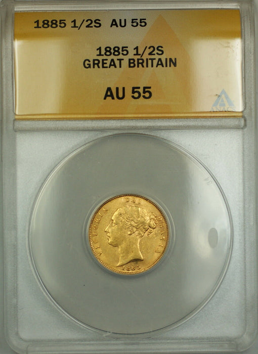 1885 Great Britain 1/2S Half Sovereign Gold Coin ANACS AU-55 *Scarce*