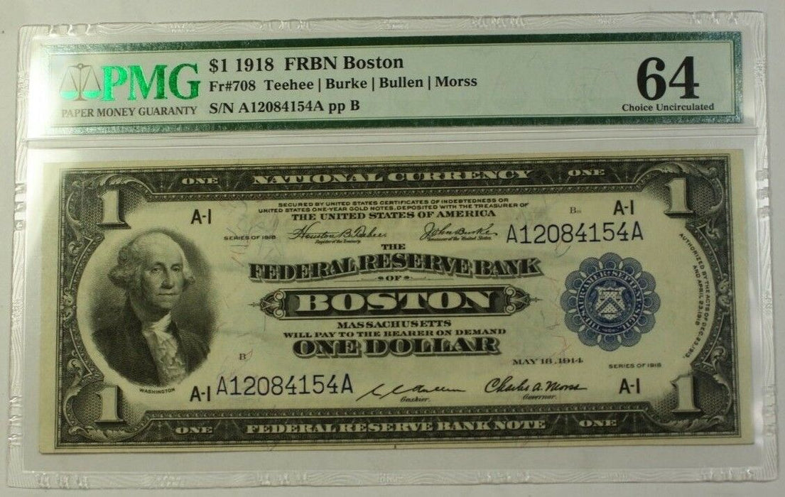 $1 1918 Federal Reserve Bank Note Boston Fr#708 PMG Choice UNC 64