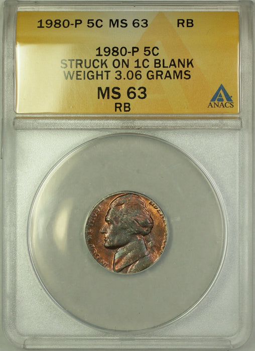 1980-P Jefferson Nickel 5c ANACS MS-63 RB Struck 1c Penny Blank Error Coin