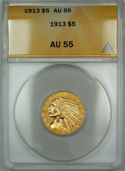 1913 $2.50 Indian Half Eagle Gold Coin ANACS AU-55 (Better Coin)
