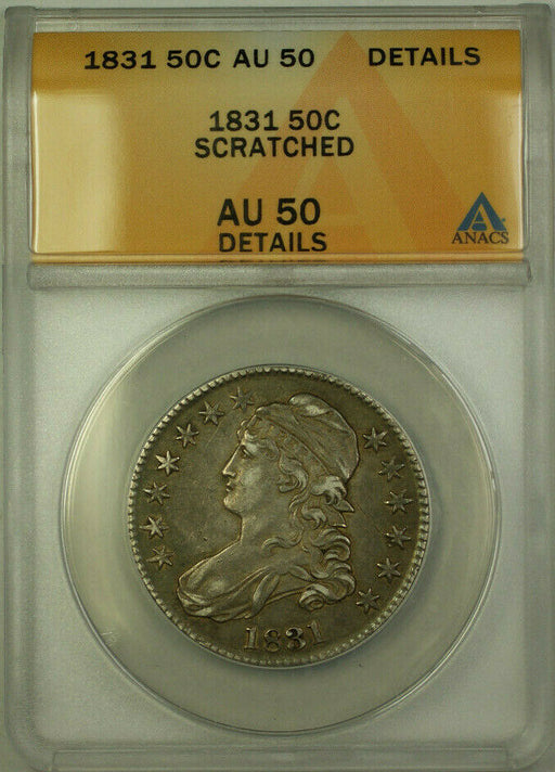 1831 Capped Bust Silver Half Dollar 50c Coin ANACS AU-50 Details