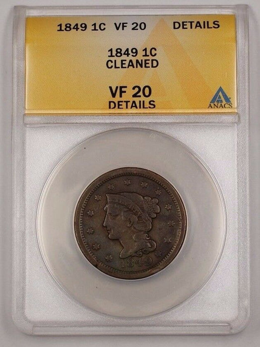 1849 US Braided Hair Large Cent Coin ANACS VF-20 Details Cleaned